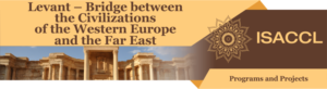 Levant – Bridge between the Civilizations of the Western Europe and the Far East