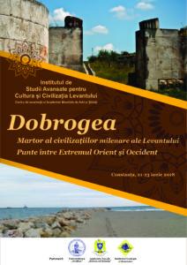 """Conferința """"Dobrogea. Martor al civilizațiilor Levantului. Punte între Extremul Orient și Occident"""""""