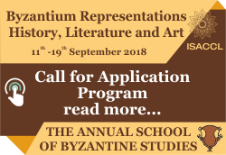 Byzantium Representations – History, Literature and Art The Annual School of Byzantine Studies