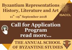 Byzantium Representations – History, Literature and Art The Annual School of Byzantine Studies