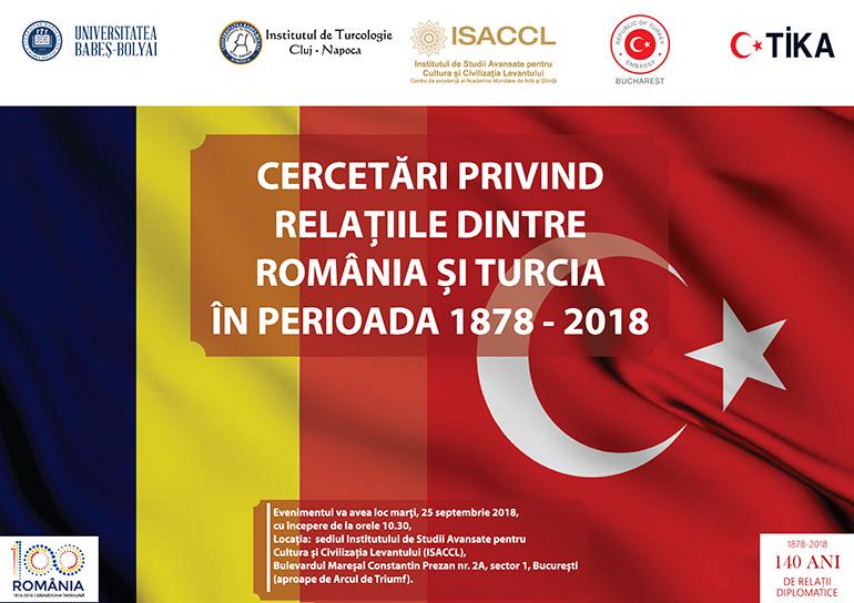 CERCETĂRI PRIVIND RELAȚIILE DINTRE ROMÂNIA ȘI TURCIA ÎN PERIOADA 1878 - 2018