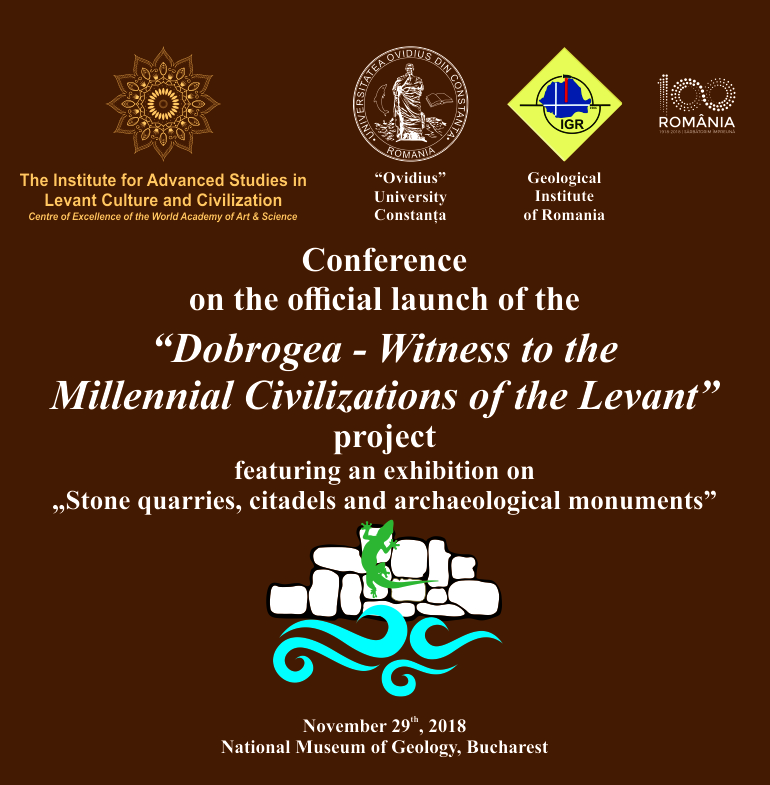 """Conference marking the launch of the """"Dobrogea – Witness to the Millennial Civilizations of the Levant"""" project"""