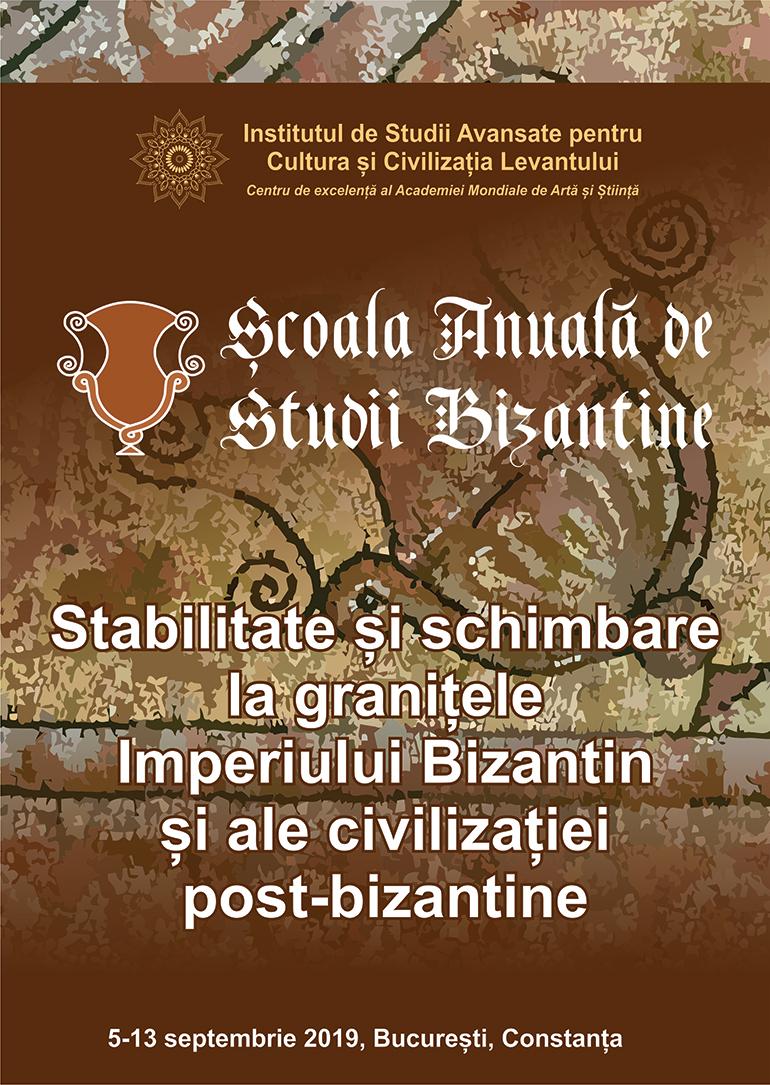 ȘCOALA ANUALĂ DE STUDII BIZANTINE – EDIȚIA 2019