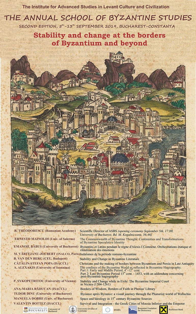 STABILITY AND CHANGE AT THE BORDERS OF BYZANTIUM AND BEYOND