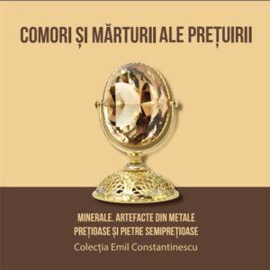 """Expoziția aniversară """"Comori și mărturii ale prețuirii. Minerale. Artefacte de metale prețioase și pietre semiprețioase."""