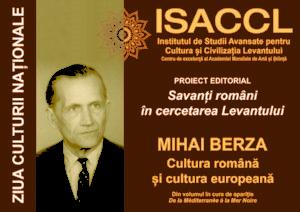 MIHAI BERZA Cultura română și cultura europeană