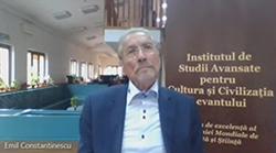 Emil Constantinescu, președintele ISACCL: Un nou model cultural pentru lumea viitorului