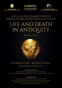 Annual Interdisciplinary School of Oriental Studies, Ancient Greek & Egyptology, Life and Death in Antiquity