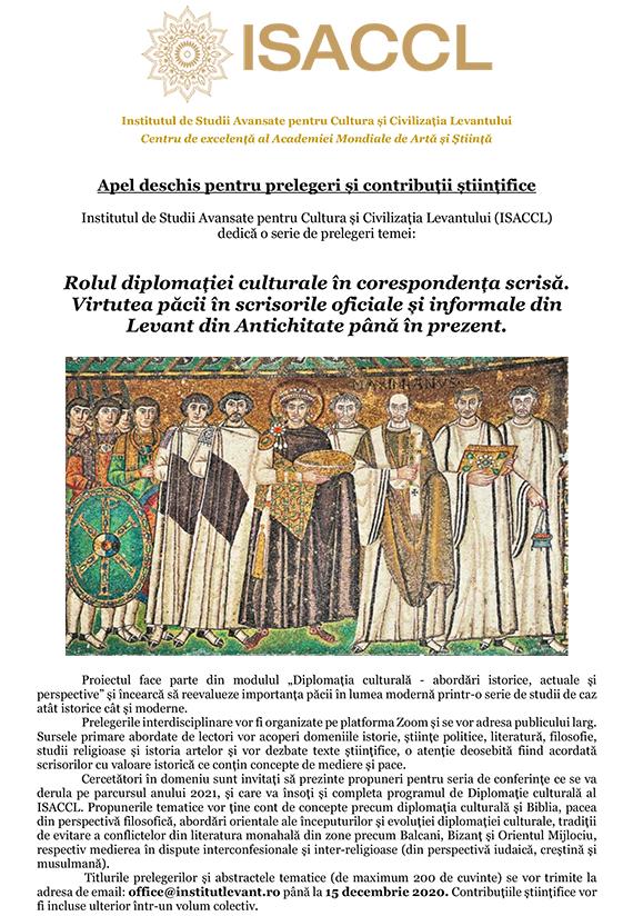 Apel deschis pentru prelegeri și contribuții științifice, Rolul diplomației culturale în corespondența scrisă. Virtutea păcii în scrisorile oficiale și informale din Levant din Antichitate până în prezent,