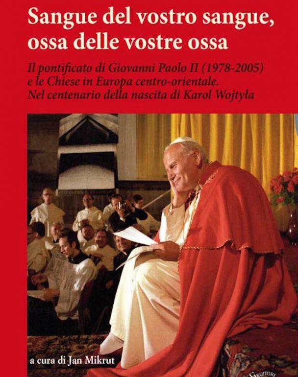 Apariție editorială. Pontificatul lui Ioan Paul al II-lea și bisericile din centrul și estul Europei