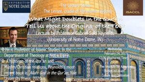 """Elemente de lingvistică din cultura scrisă a islamului. Conferința """"What Might Doublets in the Qur'an Tell Us about the Origins of the Text?"""", susținută de profesorul Gabriel Said Reynolds de la Universitatea Notre Dame, Indiana"""