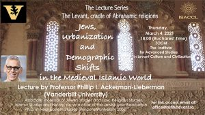 The Levant cradle of Abrahamic Religions Phillip Lieberman Jews, Urbanization and Demographic Shifts in the Medieval Islamic World