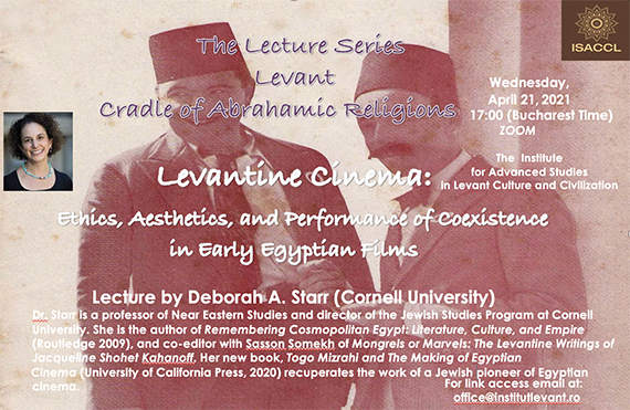 Levantine Cinema: Ethics, Aesthetics, and Performance of Coexistence in Early Egyptian Films, within the lecture series Levant Cradle of Abrahamic Religions