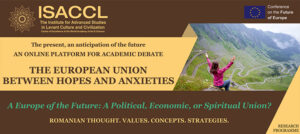 THE EUROPEAN UNION BETWEEN HOPE AND ANXIETY