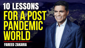 Zece lecții pentru o lume post-pandemie. Fareed Zakaria. New York: W.W. Norton