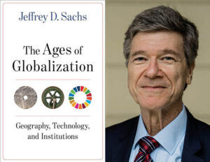 Epocile globalizării: geografie, tehnologie și instituții. Jeffrey D. Sachs. New York: Columbia University Press