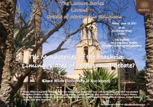 conferința Monasteries of the Mashriq: Liminal places of revelry and debate?, susținută de Clare Wilde