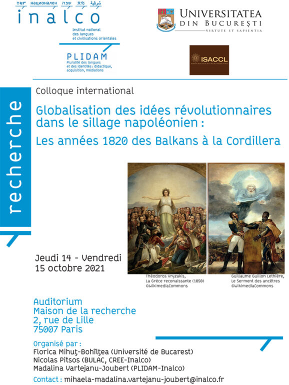 """Colocviul internațional """"Globalizarea ideilor revoluționare inspirate de Napoleon: Anii 1820 din Balcani până în Cordillera"""""""